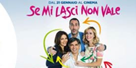 Movie - Se mi lasci non vale